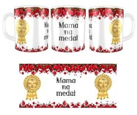 Kubek 330 ml MAMA NA MEDAL